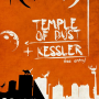 (L)imitazione presenta Temple of Dust + Kessler